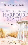 Cover-Bild zu Wiedersehen am Harbour Beach (eBook) von Thompson, Ella