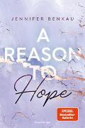 Cover-Bild zu A Reason To Hope - Liverpool-Reihe 2 von Benkau, Jennifer