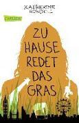 Cover-Bild zu Zu Hause redet das Gras von Rundell, Katherine