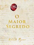 Cover-Bild zu O Maior Segredo (eBook) von Byrne, Rhonda