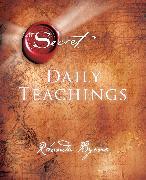 Cover-Bild zu The Secret Daily Teachings von Byrne, Rhonda