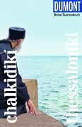 Cover-Bild zu DuMont Reise-Taschenbuch Chalkidikí & Thessaloníki von Bötig, Klaus