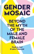 Cover-Bild zu Gender Mosaic von Joel, Prof. Daphna