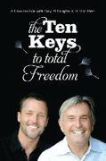 Cover-Bild zu The Ten Keys to Total Freedom von Douglas, Gary M.