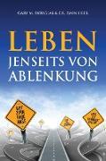 Cover-Bild zu Leben jenseits von Ablenkung (German) von Douglas, Gary M.