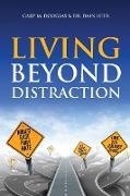 Cover-Bild zu Living Beyond Distraction von Douglas, Gary M.