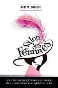 Cover-Bild zu Salon des Femmes - French von Douglas, Gary M.