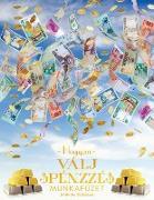Cover-Bild zu Hogyan Válj Pénzzé Munkafüzet - How To Become Money Workbook Hungarian von Douglas, Gary M.