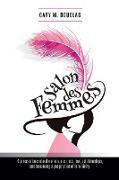 Cover-Bild zu Salons Des Femmes von Douglas, M. Gary