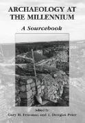 Cover-Bild zu Archaeology at the Millennium von Feinman, Gary M. (Hrsg.)