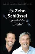 Cover-Bild zu Die Zehn Schlüssel zur absoluten Freiheit - The Ten Keys German von Douglas, Gary M.