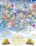 Cover-Bild zu Wie man Geld wird Arbeitsbuch - How To Become Money Workbook German von Douglas, Gary M.