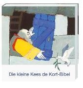Cover-Bild zu Die kleine Kees de Kort-Kinderbibel von Kort, Kees de (Illustr.)