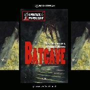 Cover-Bild zu Batcave - Grusel Thriller Reihe (Ungekürzt) (Audio Download) von Kleudgen, Jörg