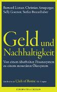 Cover-Bild zu Geld und Nachhaltigkeit von Lietaerr, Bernard