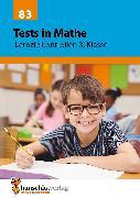 Cover-Bild zu Tests in Mathe - Lernzielkontrollen 3. Klasse (eBook) von Spiecker, Agnes