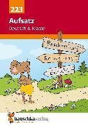 Cover-Bild zu Aufsatz Deutsch 4. Klasse (eBook) von Widmann, Gerhard