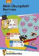 Cover-Bild zu Mein Übungsheft Rechnen - 3. Klasse, A5-Heft von Depireux, Diana