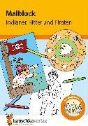 Cover-Bild zu Malblock - Indianer, Ritter und Piraten (eBook) von Specht, Gisela (Illustr.)