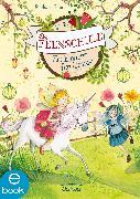Cover-Bild zu Die Feenschule. Ein Einhorn für Rosalie (eBook) von Rose, Barbara