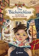 Cover-Bild zu Das Bücherschloss (Band 1) - Das Geheimnis der magischen Bibliothek von Rose, Barbara