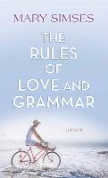 Cover-Bild zu The Rules of Love and Grammar von Simses, Mary