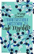 Cover-Bild zu L'irrésistible histoire du Café Myrtille von Simses, Mary