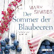 Cover-Bild zu Der Sommer der Blaubeeren (Audio Download) von Simses, Mary