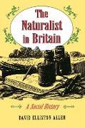 Cover-Bild zu Naturalist in Britain (eBook) von Allen, David Elliston