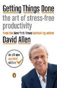 Cover-Bild zu Getting Things Done von Allen, David