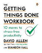 Cover-Bild zu The Getting Things Done Workbook (eBook) von Allen, David