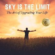 Cover-Bild zu The Sky is the Limit Vol:2 (10 Classic Self-Help Books Collection) (Audio Download) von Hill, Napoleon