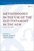 Cover-Bild zu Methodology in the Use of the Old Testament in the New (eBook) von Allen, David (Hrsg.)