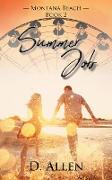 Cover-Bild zu Summer Job (Montana Beach, #2) (eBook) von Allen, D.