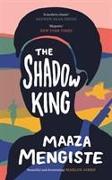Cover-Bild zu The Shadow King von Mengiste, Maaza