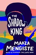 Cover-Bild zu The Shadow King: A Novel (eBook) von Mengiste, Maaza