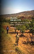 Cover-Bild zu Unter den Augen des Löwen (eBook) von Mengiste, Maaza