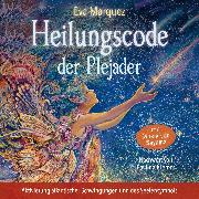 Cover-Bild zu Heilungscode der Plejader (Übungs-Set 1) (Audio Download) von Marquez, Eva