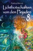 Cover-Bild zu Lichtbotschaften von den Plejaden Band 8 von Klemm, Pavlina