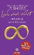 Cover-Bild zu Liebe dich selbst auch wenn du deinen Job verlierst (eBook) von Zurhorst, Eva-Maria