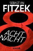 Cover-Bild zu AchtNacht von Fitzek, Sebastian