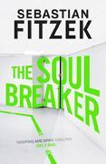 Cover-Bild zu The Soul Breaker von Fitzek, Sebastian