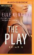 Cover-Bild zu The Play von Kennedy, Elle