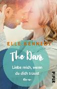 Cover-Bild zu The Dare - Liebe mich, wenn du dich traust (eBook) von Kennedy, Elle