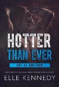 Cover-Bild zu Hotter Than Ever (Out of Uniform, #5) (eBook) von Kennedy, Elle