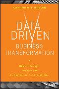 Cover-Bild zu Data Driven Business Transformation (eBook) von Jackson, Peter