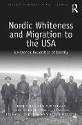 Cover-Bild zu Nordic Whiteness and Migration to the USA (eBook) von Sverdljuk, Jana (Hrsg.)