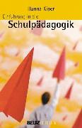 Cover-Bild zu Einführung in die Schulpädagogik (eBook) von Kiper, Hanna