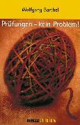 Cover-Bild zu Prüfungen - kein Problem! (eBook) von Barthel, Wolfgang
