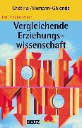 Cover-Bild zu Einführung in die Vergleichende Erziehungswissenschaft (eBook) von Allemann-Ghionda, Cristina